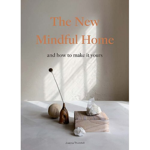 A New Mindfull Home